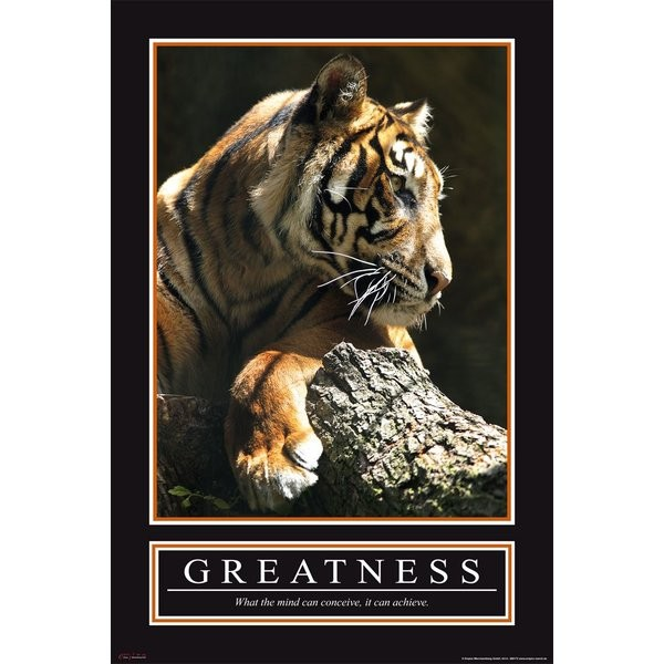 Barney Stinson, Greatness (Größe, Erhabenheit, Ruhe, Tiger, Raubkatze, Motivation, Inspiration, Fotografie, Plakat, Büro, bunt)
