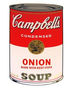 Warhols Sunday B.Morning Edition  Campbell`s Soup - Onion (Siebdruck)