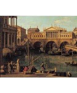 Giovanni Antonio Canaletto, Capriccio mit dem Ponte di Rialto in Venedig nach dem Entwu