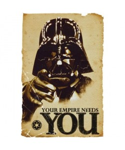George Lucas, Star Wars,,Darth Vader Your Empire Needs You