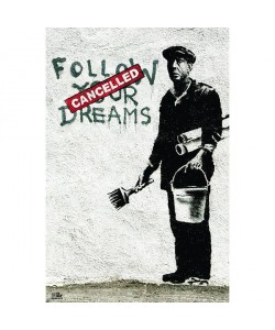 Banksy, Follow Your Dreams