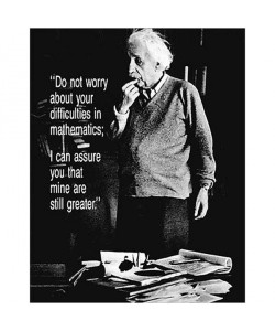 Albert Einstein, Do Not Worry