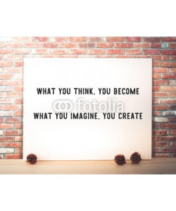 mangpor2004, What you think, you become : Motivative quotation