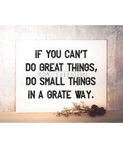 mangpor2004, If you can't do great things : motivative quotation