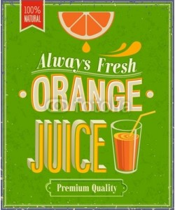 avian, Vintage Orange Juice Poster. Vector illustration.