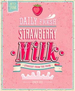 avian, Vintage Strawberry Milk poster. Vector illustration.