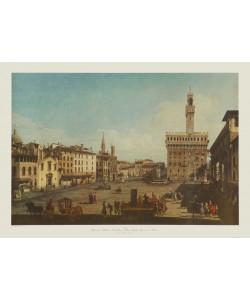 Bernardo Canaletto, Florenz, Piazza della Signoria