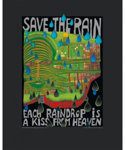 Friedensreich Hundertwasser, SAVE THE RAIN