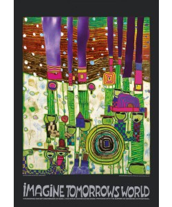Friedensreich Hundertwasser, IMAGINE TOMORROW'S WORLD (grün/green) (Original Manifesto-Art-Prints)