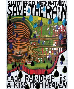 Friedensreich Hundertwasser, SAVE THE RAIN (Original Manifesto-Art-Prints)