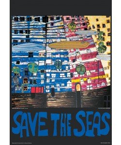 Friedensreich Hundertwasser, SAVE THE SEAS (Original Manifesto-Art-Prints)