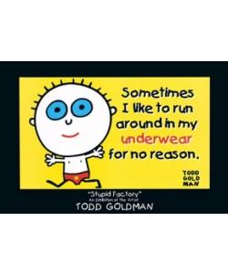 Goldman Todd, Sometimes I like to run