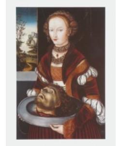 Lucas Cranach der Ältere, Salome mit dem Haupt des Johannes, 1525–30